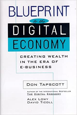 Amazon blueprint to the digital economy creating wealth in amazon blueprint to the digital economy creating wealth in the era of e business 9780070633490 don tapscott alex lowy david ticoll natalie klym malvernweather