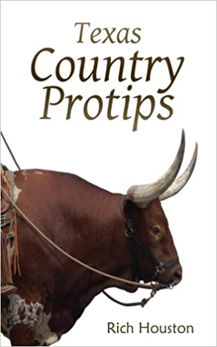 Texas Country Protips: A layman's guide to the common