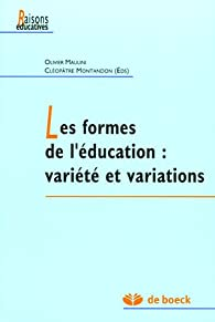 Les formes de l'éducation : variété et variations par Olivier Maulini