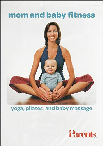 Mom and Baby Fitness: Yoga, Pilates, and Baby -