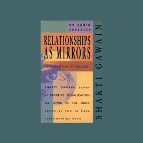 Relationships as Mirrors