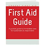 Urgent First Aid Guide with CPR & AED - 52 pages | Full color First Aid Booklet by Urgent First Aid complies with OSHA & New ANSI Guidelines