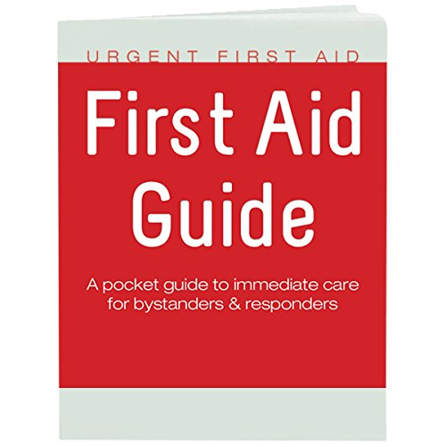 Urgent First Aid Guide with CPR & AED - 52 pages | Full color First Aid Booklet by Urgent First Aid complies with OSHA & New ANSI Guidelines (Aid First Guide)