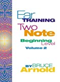 Ear Training: Two Note Volume Two with CD
