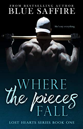 Where The Pieces Fall: Lost Hearts Series