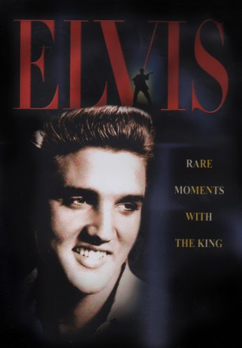 Elvis Presley Rare Records - Elvis Presley - Rare Moments With the King