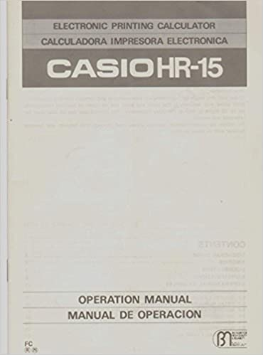 CASIO HR-15 ELECTRONIC PRINTING CALCULATOR/CALCULADORA ...