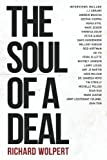 img - for The Soul Of A Deal: Making Deals in the Digital Age book / textbook / text book