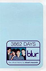 Blur: 3862 Days : The Official History