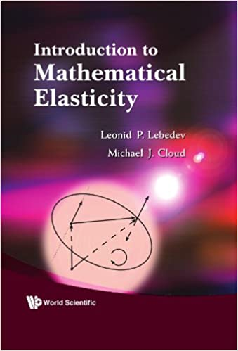 Book Introduction to Mathematical Elasticity