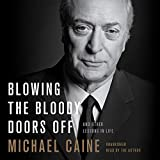 #7: Blowing the Bloody Doors Off: And Other Lessons in Life