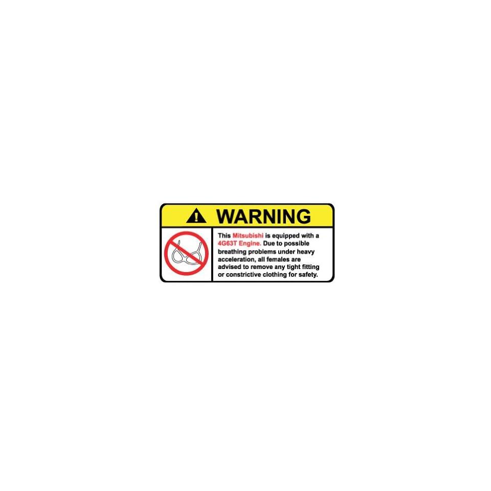 Mitsubishi 4g63t No Bra, Warning decal, sticker