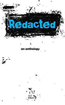 Redacted Story by [misc. authors]