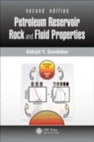 Petroleum Reservoir Rock and Fluid Properties