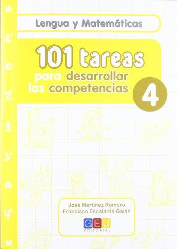 Descargar Libro 101 Tareas Para Desarrolar Las Competencias. Cuaderno 4 José Martínez Romero