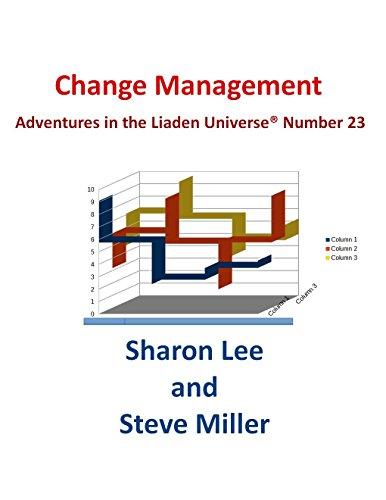 change-management-adventures-in-the-liaden-universer-book-23