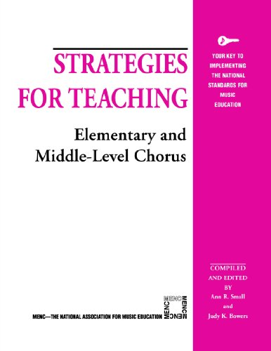 Strategies for Teaching Elementary and Middle-Level Chorus (Strategies for Teaching Series)