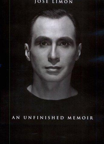 Jose Limon: An Unfinished Memoir (Studies in Dance History) by Brand: Wesleyan University Press