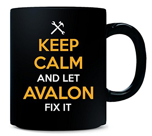 Keep Calm And Let Avalon Fix It Cool Gift - Mug