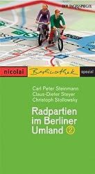 Radpartien im Berliner Umland - Band II