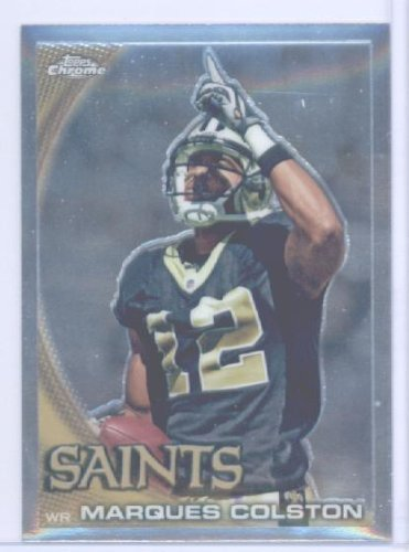 2010 Topps Chrome Football Card #C162 Marques Colston New Orleans (Marques Colston Card)