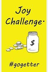 Joy Challenge: Go-Getter (Volume 1) Paperback