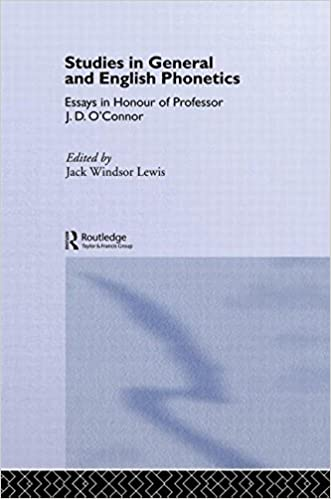 com studies in general and english phonetics essays in studies in general and english phonetics essays in honour of professor j d o connor