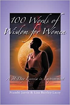 100 Words of Wisdom for Women: A 31-Day Exercise in Empowerment ...