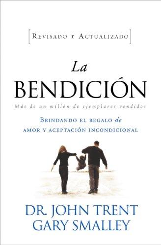 La bendición (Enfoque a la Familia) (Spanish Edition)