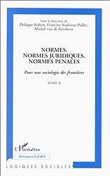 Normes Juridiques - Normes Pénales, tome 2