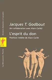 L'esprit du don par Godbout