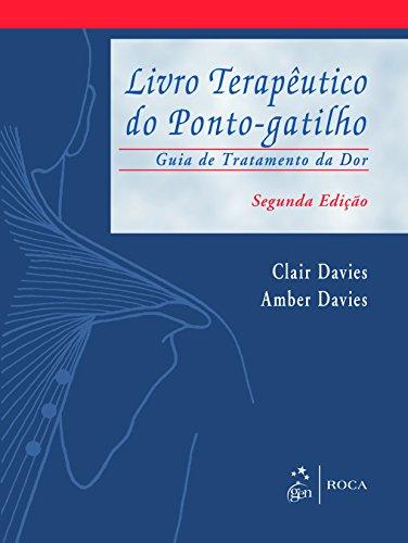 Livro Terapêutico do Ponto-Gatilho: Guia de Tratamento da dor