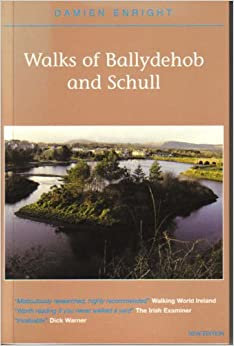 Walks of Ballydehob and Schull (Damien Enright West Cork Walks)