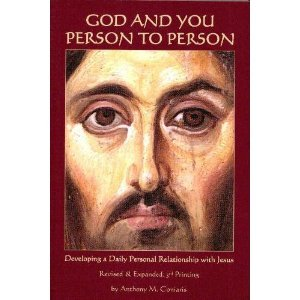 God and You: Person to Person (Developing a Daily Personal Relationship with Jesus)