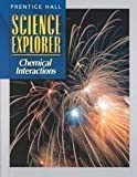 Science Explorer Chemical Interactions