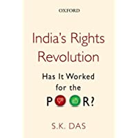 India's Rights Revolution: Has it Worked for the Poor?