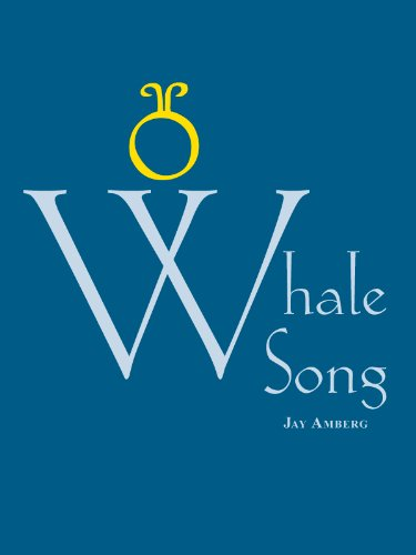 Whale Song (Cycle Book 4) by [Amberg, Jay]