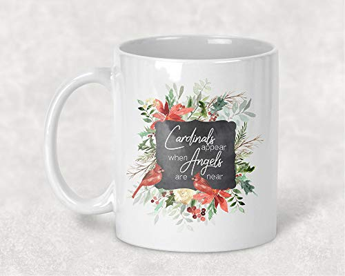 - Cardinals Appear when Angels are Near Mug, 11 oz. Coffee Cup Memorial Gift for Friend