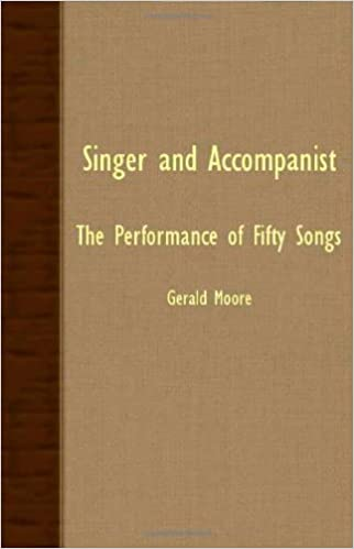 Download PDF Singer and Accompanist - The Performance of Fifty Songs