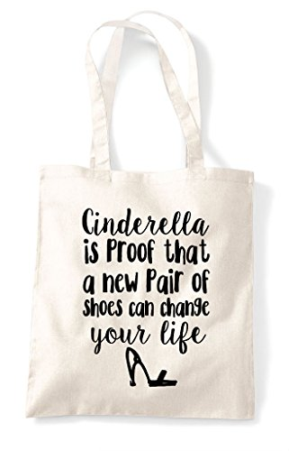Pair Is Proof Change Natural Of Your Shoes Life Bag That A Shopper New Tote Can Cinderella XTBwqnSB