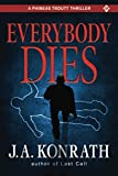 Everybody Dies - A Thriller (Jack Daniels and Associates Mysteries)
