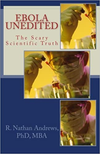 Book Ebola Unedited: The Scary Scientific Truth by Dr. R Nathan Andrews (2014-10-01)