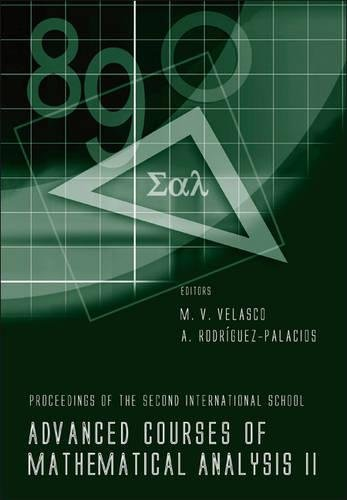 Advanced Courses of Mathematical Analysis II - Proceedings of the Second International School (No. 2) ebook