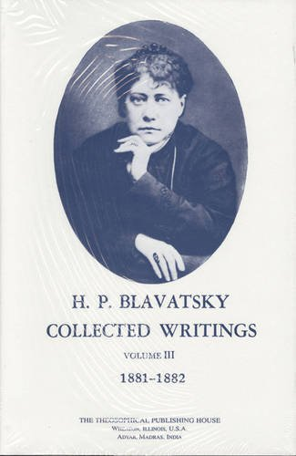 Collected-Writings-of-H-P-Blavatsky-Vol-3-1881-1882