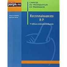 Reconnaissances Bp (cahiers Preparateur Pharmacie) 3e Ed.