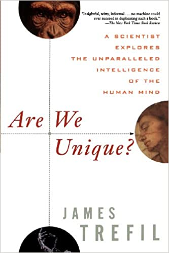Are We Unique A Scientist Explores the Unparalleled Intelligence of the Human Mind