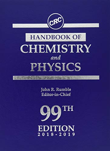 CRC Handbook of Chemistry and Physics, 99th Edition (Handbook Of Chemistry And Physics The Elements)