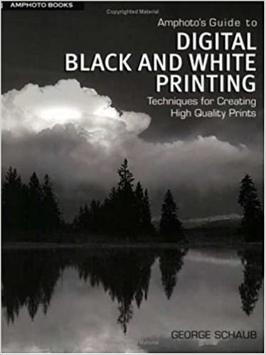Amphotos guide to digital black and white printing techniques for creating high quality prints george schaub 9780817470715 amazon com books