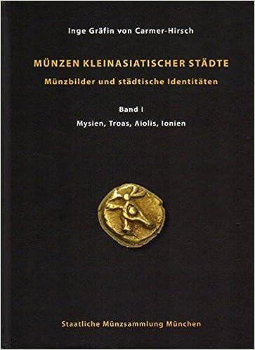 Münzen Kleinasiatischer Städte Band I Mysien Troas Aiolis