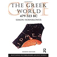 The Greek World 479-323 BC (The Routledge History of the Ancient World)